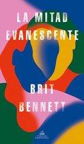 La mitad evanescente / The Vanishing Half
