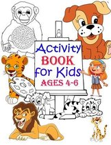 Activity Book for Kids Ages 4-6