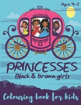 Princesses Black & Brown Girls Colouring Book for kids ages 4-8