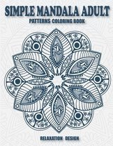 Simple Mandala Adult Patterns Coloring Book Relaxation Design