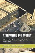 Attracting Big Money