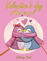 Valentine's day Animal Coloring Book: A Fun Valentine's Day animal Coloring Book 30 Cute and Fun Love Filled Images