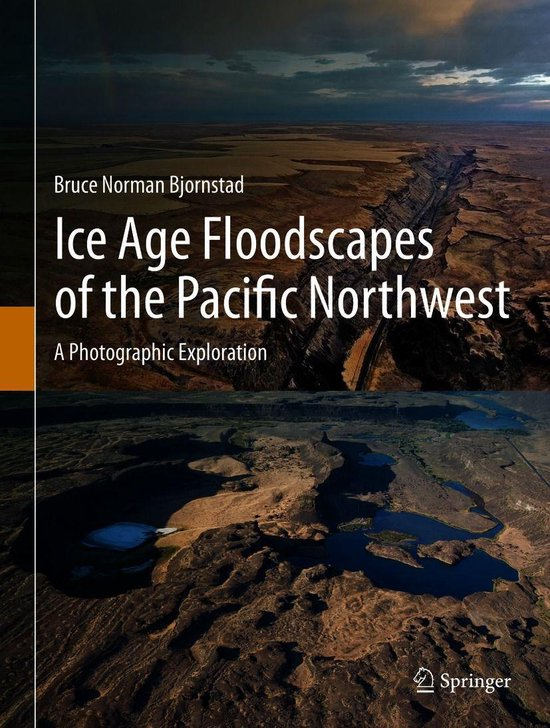 Boek cover Ice Age Floodscapes of the Pacific Northwest van Bruce Norman Bjornstad (Onbekend)