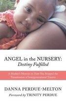 Angel in the Nursery: DESTINY FULFILLED