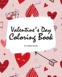 Valentine's Day Coloring Book for Teens and Young Adults (8x10 Coloring Book / Activity Book)