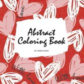 Valentine's Day Abstract Coloring Book for Teens and Young Adults (8.5x8.5 Coloring Book / Activity Book)