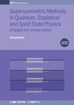 Supersymmetric Methods in Quantum, Statistical and Solid State Physics