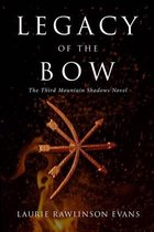 Legacy of the Bow