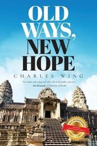 Old Ways, New Hope