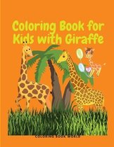 Coloring Book for Kids with Giraffe