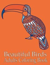 Beautiful Birds Adults Coloring Book