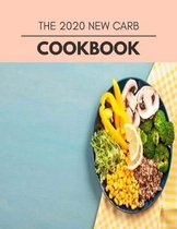The 2020 New Carb Cookbook