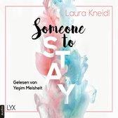 Someone to Stay - Someone-Reihe, Teil 3 (Ungekürzt)