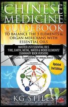 Chinese Medicine Guidebook Balance the 5 Elements & Organ Meridians with Essential Oils (Summary Book Version)