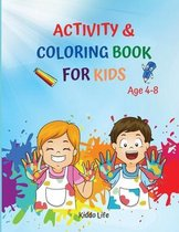 Activity and Coloring Book For Kids Age 4-8