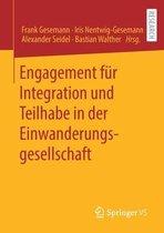 Engagement Fur Integration Und Teilhabe in Der Einwanderungsgesellschaft