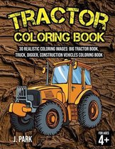 Tractor Coloring Book for Kids Ages 4-8: 30 Realistic Coloring Images