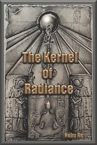 The Kernel of Radiance