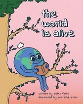 The World Is Alive