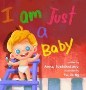 I am just a baby