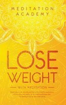 Lose Weight with Meditation