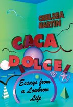 Caca Dolce