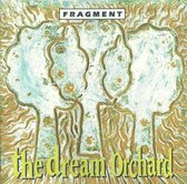 Fragment - The Dream Orchard