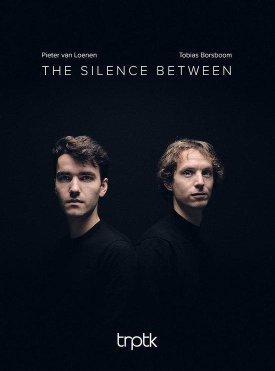 Pieter van Loenen & Tobias Borsboom - The Silence Between (SACD)