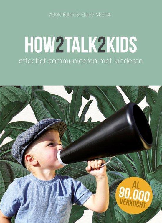 Boek cover How2talk2kids van Adele Faber (Paperback)