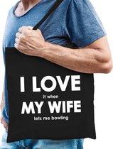 I love it when my wife lets me bowling katoenen tas - bowlen hobby tasje/ boodschappentas heren - Cadeau bowler