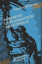 Ingenierie d'Organisation Industrielle