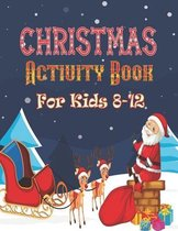 Christmas Activity Book For Kids 8-12