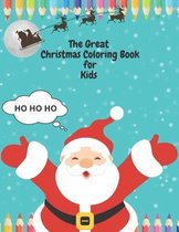 The Great Christmas Coloring Book for Kids
