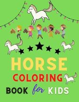 Horse coloring book for kids: Funny Horse Coloring Pages for Kids (Horse Coloring Book for Kids Ages 4-8 9-12)