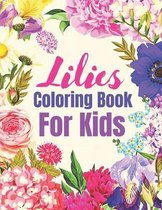 Lilies Coloring Book for Kids