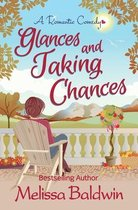 Glances and Taking Chances