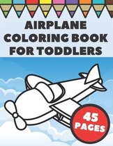 Airplanes Coloring Book For Toddlers