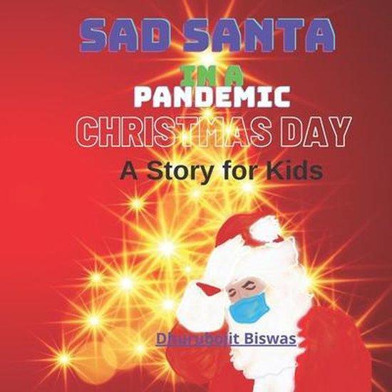 Sad Santa in a Pandemic Christmas Day