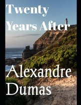 Twenty Years After (annotated)