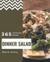 365 Homemade Dinner Salad Recipes