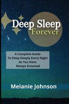 Deep Sleep Forever