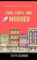 Fish, Chips, and Murder