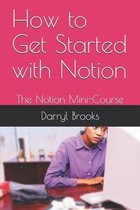 How to Get Started with Notion