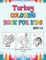 Turkey Coloring Book for Kids Ages 4-8