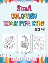 Snail Coloring Book for Kids Ages 4-8