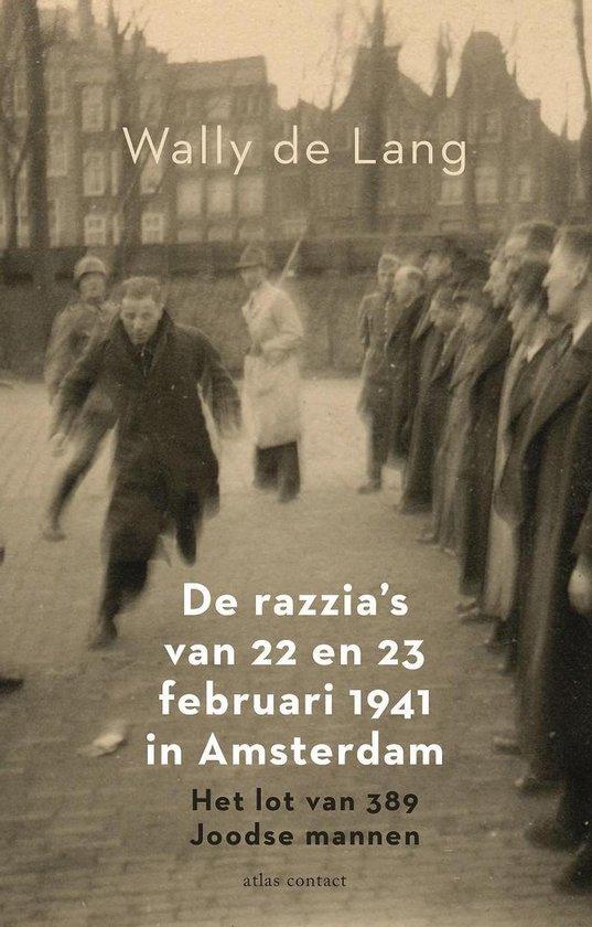 Boek cover De razzias van 22 en 23 februari 1941 in Amsterdam van Wally de Lang (Paperback)