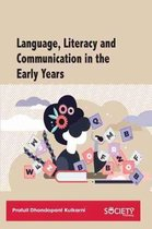 Language, Literacy and Communication in the Early Years