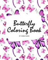 Butterfly Coloring Book for Children (8x10 Coloring Book / Activity Book)