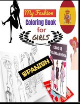 My Fashion Coloring Book for girls SPANISH