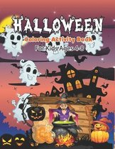 Halloween Coloring Activity Book For Kids Ages 4-8: The Big Pumpkin Halloween Coloring Book for Toddlers - Halloween Coloring Book for Stress Relieve